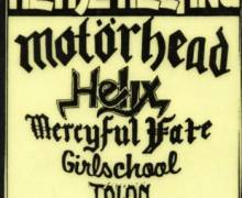 Motörhead, Helix, Mercyful Fate, Girlschool, Talon European Tour 1984