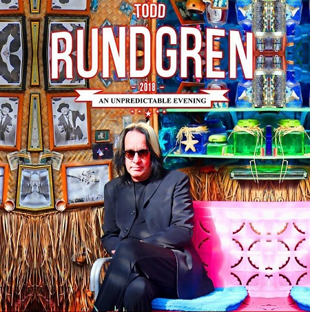 Todd Rundgren 2018 Tour Dates Announced - 'Unpredictable Tour'