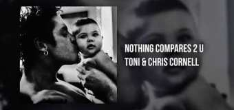 "Chris Cornell's Daughter Releases Duet Tribute Recorded ""A Few Months Before He Died"" – ""Nothing Compares 2 U"" 2018"