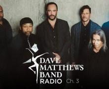Dave Matthews Band Radio Announced + SiriusXM = Channel 3 – 2018