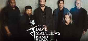 Dave Matthews Band Radio Announced + SiriusXM = Channel 3 – 2018