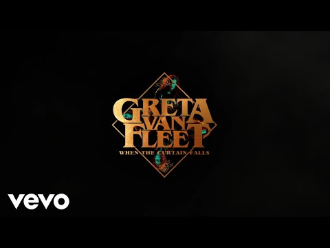"Greta Van Fleet ""When The Curtain Falls"" New Song Premiere 2018 - Listen! - Stream"