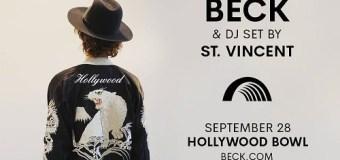 Beck 2018 Hollywood Bowl Concert+St. Vincent to Perform Live DJ Set=Opening Act