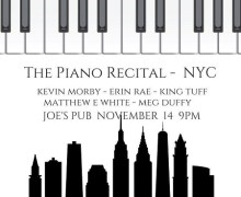 Kevin Morby in New York @ Joe's Pub The Piano Recital w/ Erin Rae King Tuff, Matthew E White, Meg Duffy