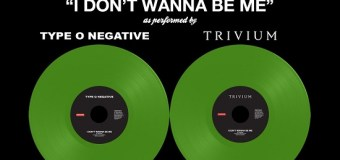 """Type O Negative/Trivium """"I Don't Wanna Be Me"""" Split Vinyl Announced – Record Store Day 2018"""