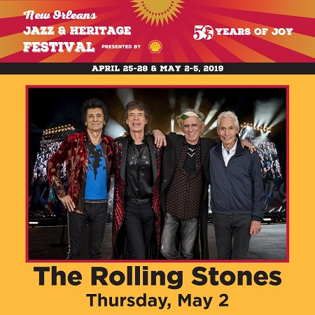 Rolling Stones 2019 New Orleans Jazz & Heritage Festival Show Announced - Tickets