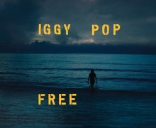 Iggy Pop 'Free' New Album/Song 2019