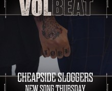 "Volbeat New Song ""Cheapside Sloggers"" Out Tomorrow – 2019 – Rewind, Replay, Rebound"