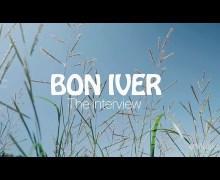 Bon Iver: Justin Vernon Interview w/ Zane Lowe – Apple Music