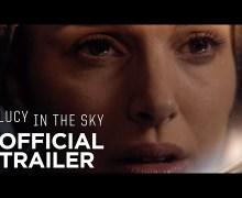 Natalie Portman in 'Lucy in the Sky' 2019 Movie w/ Jon Hamm+Trailer+Release Date
