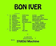 Bon Iver 2019 Europe/UK Tour – Lisbon, Madrid, Barcelona, Berlin, Amsterdam, London….