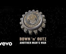 "NEW Song: Down 'n' Outz ""Another Man's War"" ft. Def Leppard's Joe Elliott"