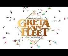 "Greta Van Fleet ""Always There"" New Song 2019 – A Million Little Pieces"