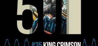 """King Crimson """"Dangerous Curves"""" (Edit) – 50th Anniversary – Previously Unreleased"""