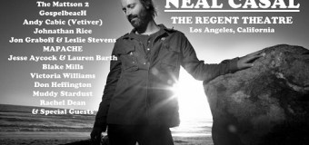 Neal Casal Memorial @ The Regent – Los Angeles, CA