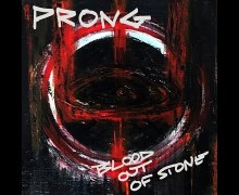 "Prong ""Blood Out Of Stone"" New Video+2019 Tour Info w/ Agnostic Front, Hatebreed"