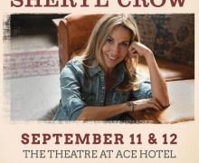 Sheryl Crow Postpones 2019 Theatre at Ace Hotel Concert in Los Angeles