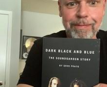 Dark Black and Blue: The Soundgarden Story – Book by Greg Prato