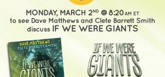 Dave Matthews & Clete Barrett Smith on Good Morning America 2020 – Novel – 'If We Were Giants'