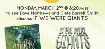 Dave Matthews & Clete Barrett Smith on Good Morning America 2020 – Novel – 'If We Were Giants'