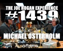 Joe Rogan: Michael Osterholm Interview – Director of Infectious Disease Research & Policy – 2020