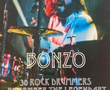 BONZO BOOK: 30 Rock Drummers Remember John Bonham – Mike Portnoy, Frankie Banali, Charlie Benante, Kenny Aronoff, Brian Tichy