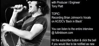 AC/DC Engineer Tony Platt Reveals How He Recorded Brian Johnson's Vocals on 'Back in Black' w/ Mutt Lange