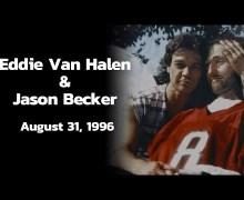 Eddie Van Halen's 1996 Visit w/ Jason Becker – VIDEO