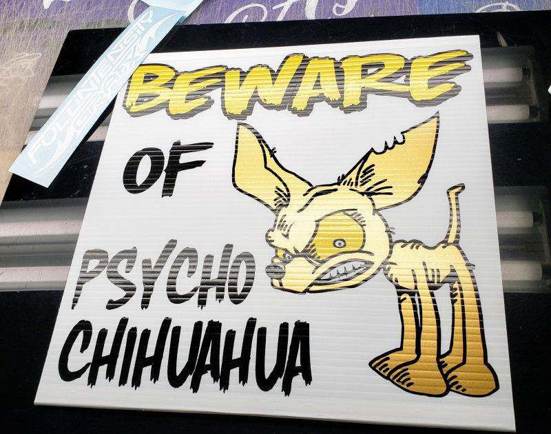 Psycho Chihuahua Sign