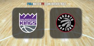 Sacramento Kings vs Toronto Raptors
