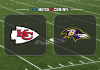 Kansas City Chiefs vs Baltimore Ravens