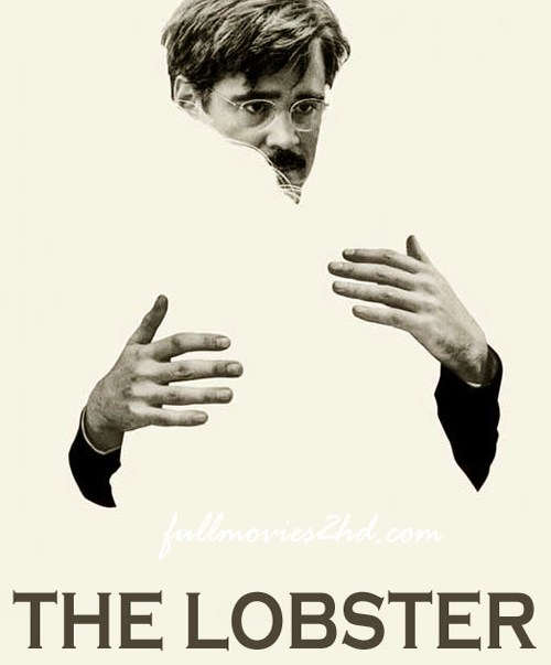 The Lobster 2015 Movie Free Download