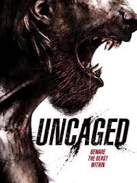 Uncaged 2016 Movie Watch Online