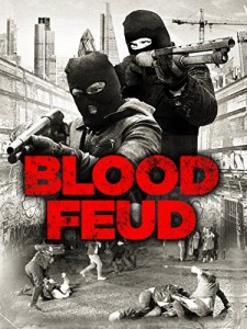 Blood Feud 2016 Movie Watch Online