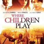 Where Children Play 2015 Movie Watch Online Free