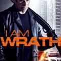 I Am Wrath 2016 Movie Free Download