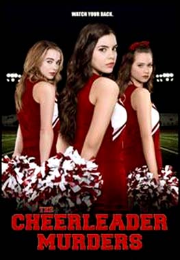 The Cheerleader Murders 2016 Movie Free Download