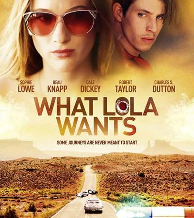 What Lola Wants 2015 Movie Free Download