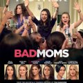 Bad Moms 2016 Movie Free Download