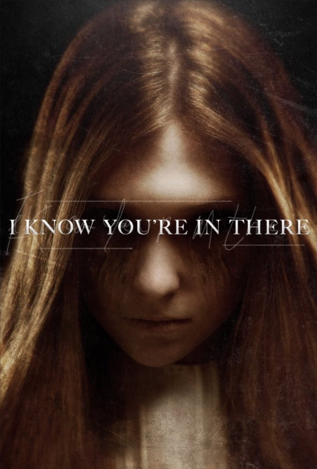I Know You're in There 2016 Movie Free Download
