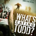 What's Eating Todd? 2016 Movie Watch Online Free