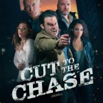 Cut to the Chase 2017 Movie Watch Online Free