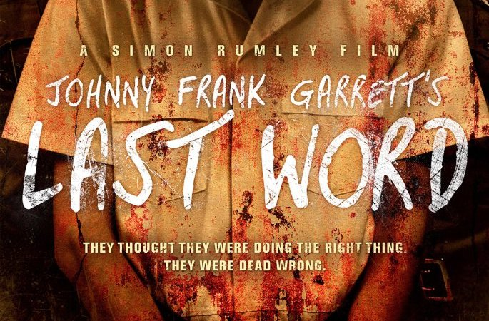 Johnny Frank Garrett's Last Word 2016 Movie Watch Online Free