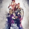 The Final Master 2015 Movie Free Download