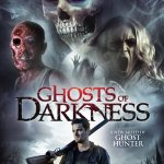 Ghosts of Darkness 2017 Movie Free Download