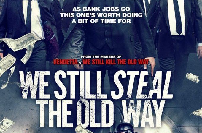 We Still Steal the Old Way 2017 Movie Free Download