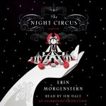 The Night Circus audiobook, read by Jim Dale