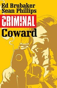 Criminal, Volume 1: Coward