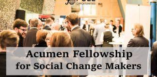 Acumen Fellowship for Social Change Makers