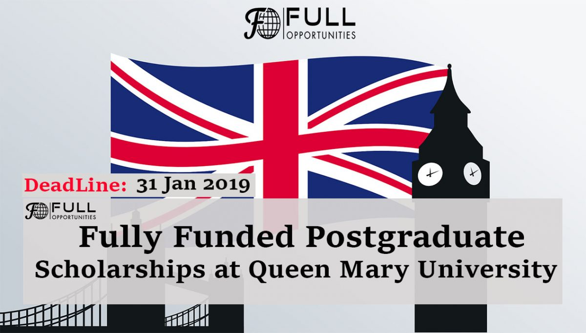 Fully Funded Postgraduate Scholarships at Queen Mary University